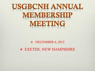 USGBCNH Annual MEMBERSHIP Meeting