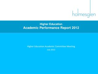 Higher Education  Academic Performance Report 2012