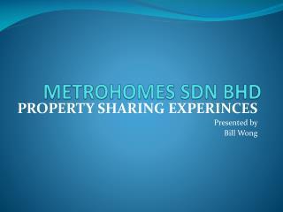 METROHOMES SDN BHD