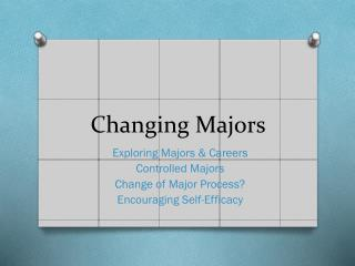 Changing Majors