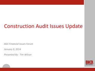 Construction Audit Issues Update