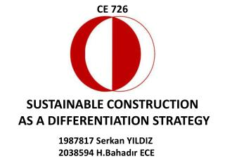 SUSTAINABLE CONSTRUCTION AS A DIFFERENTIATION STRATEGY