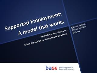 Supported  Employment: A  model that  works