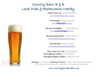 Country Barn B & B L ocal Pubs & Restaurants Nearby