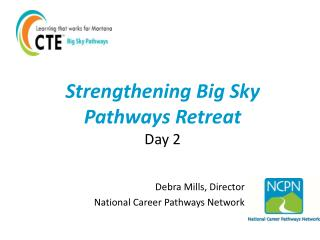 Strengthening Big Sky Pathways Retreat Day 2