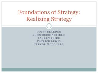 Foundations of Strategy: Realizing Strategy