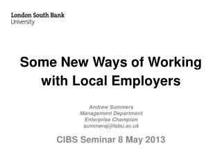Some New Ways of Working with Local Employers