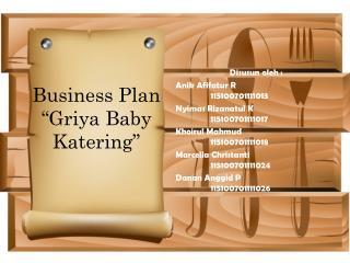 Business Plan �Griya Baby Katering�