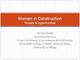 Women in Construction Threats & Opportunities