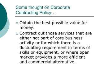 Some thought on Corporate Contracting Policy…