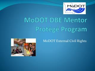 MoDOT  DBE Mentor Protégé Program