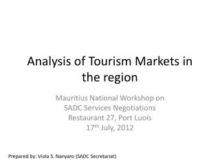 Analysis of Tourism Markets in the region