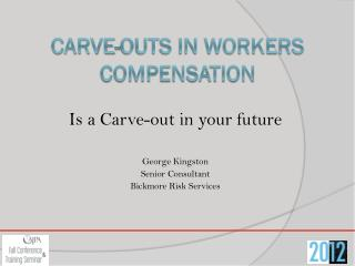 Carve-Outs in Workers Compensation