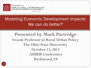 Modeling Economic Development Impacts:  We can do better?