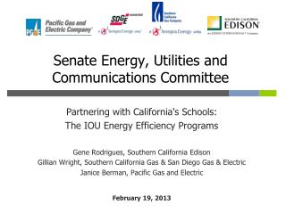 Senate Energy, Utilities and Communications Committee