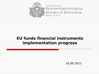 EU funds financial instruments implementation progress