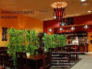 IZMAILOOVO HOTEL MOSCOW