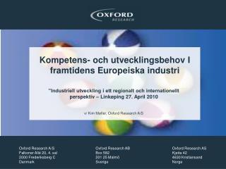 Kompetens -  och utvecklingsbehov  I  framtidens Europeiska industri