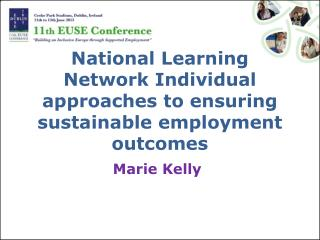 National Learning Network Individual approaches to ensuring sustainable employment outcomes