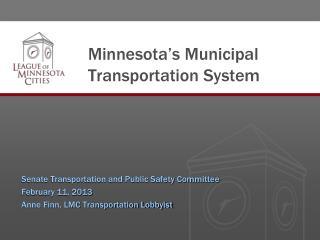 Minnesota�s Municipal Transportation System