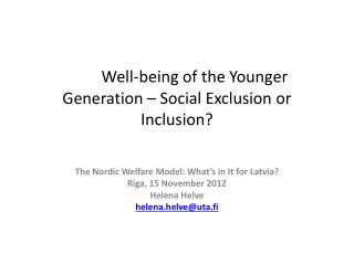 Well-being of the Younger Generation – Social  Exclusion or  Inclusion?