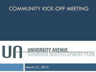 Community Kick-Off Meeting