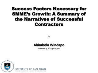 Success Factors Necessary for  SMME's  Growth: A Summary of the Narratives of Successful Contractors