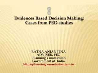 Evidences Based Decision Making: Cases from PEO studies