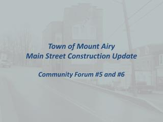 Town of Mount Airy Main Street Construction Update