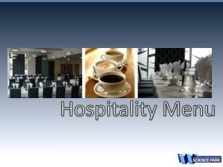 Hospitality Menu