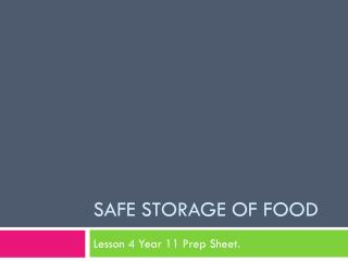 Safe storage of food