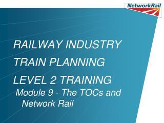 RAILWAY INDUSTRY TRAIN PLANNING LEVEL 2 TRAINING