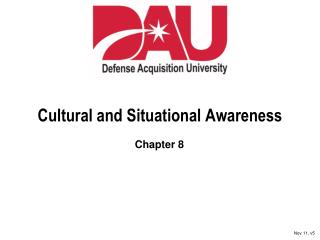 Cultural and Situational Awareness