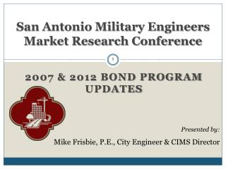 San Antonio Military Engineers Market Research Conference