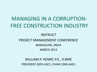 MANAGING IN  A  CORRUPTION-FREE CONSTRUCTION INDUSTRY