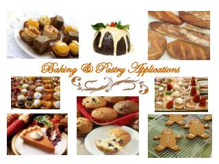 Baking & Pastry Applications