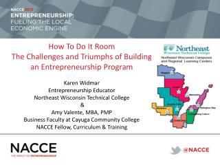 How To Do It Room  The  Challenges and Triumphs of Building an Entrepreneurship Program Karen  Widmar Entrepreneurship
