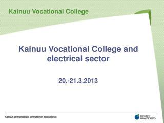 Kainuu  Vocational  College