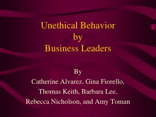Unethical Behavior by Business Leaders