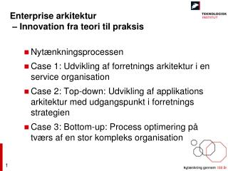 Enterprise arkitektur  – Innovation fra teori til praksis