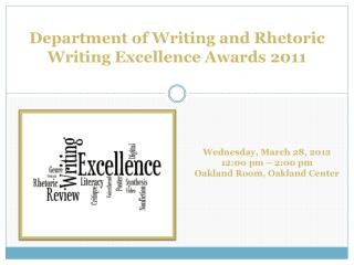 Department of Writing and Rhetoric Writing Excellence Awards 2011