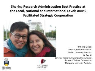 Sharing Research Administration Best Practice at the Local, National and International Level: ARMS Facilitated Strategi