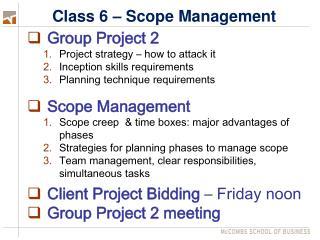 Class 6 – Scope Management