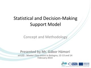 Statistical  and  Decision-Making Support Model