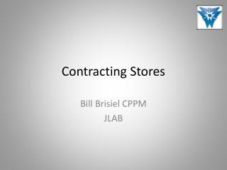 Contracting Stores