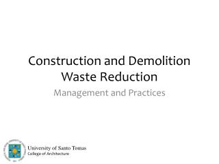 Construction and Demolition Waste Reduction
