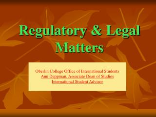 Regulatory & Legal Matters