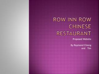 Row Inn Row Chinese Restaurant