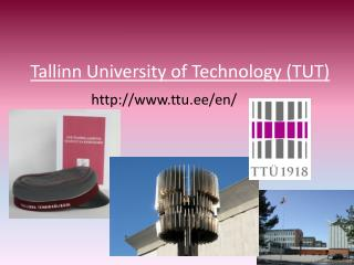 Tallinn University of Technology (TUT)