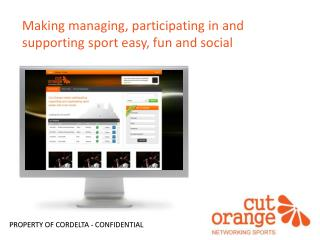 Making managing, participating in and  supporting sport easy, fun and social